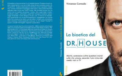 """Un consiglio per la lettura: """"La bioetica del Dr. House"""""""