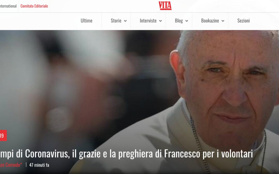 """""""Il grazie e la preghiera di Francesco per i volontari"""", sulla rivista """"Vita"""""""